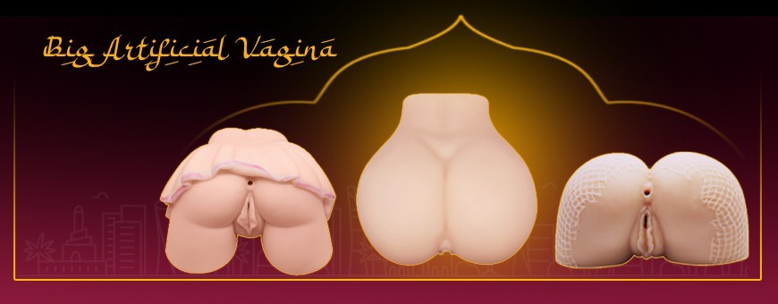 Big Artificial Vagina & Ass | Realistic Sex Products for Male in UAE