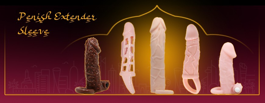 Buy Penis Extender Sleeve | Increase Penis Size Artificially